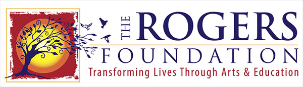 "The Rogers Foundation logo, which reads ""Transforming Lives Through Arts & Education""."